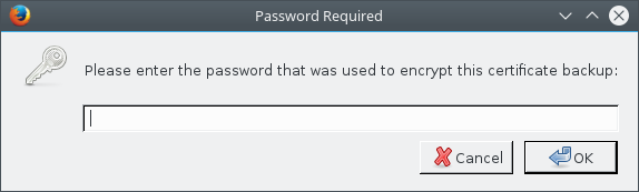 Firefox Import Certificate Password Prompt